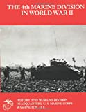 The 4th Marine Division in World War II, John Chapin, 1482307928