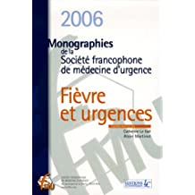 Fièvre et Urgences : Monographies de la Société francophone de médecine d'urgence