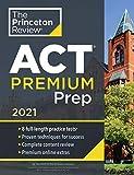 Princeton Review ACT Premium Prep, 2021: 8 Practice