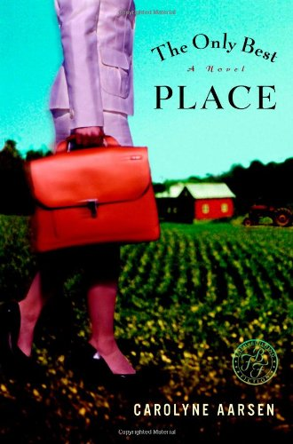 Download The Only Best Place: A Novel PDF