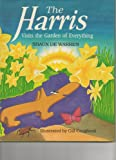 The Harris Visits the Garden of Everything, Shaun De Warren, 0913299219