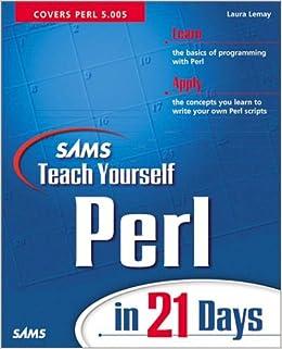 Sams Teach Yourself Perl in 21 Days (Sams Teach Yourself.in 21 Days)