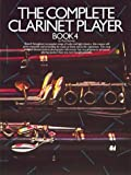 The Complete Clarinet Player, Paul Harvey, 071190880X