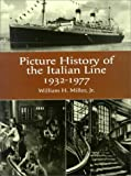 The Picture History of the Italian Line, 1932-1977, William H. Miller, 0486404897