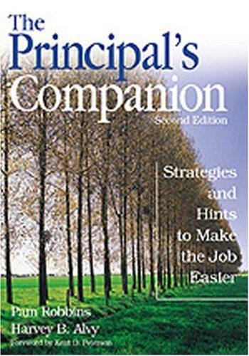 The Principal′s Companion: Strategies and Hints to Make the Job Easier