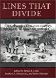 Lines That Divide : Historical Archaeologies of Race, Class and Gender, , 1572330864