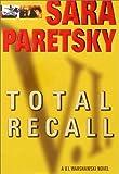 Total Recall, Sara Paretsky, 0385313667