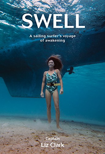 Book Cover: Swell: A Sailing Surfer's Voyage of Awakening