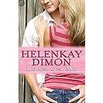 Lean on Me | HelenKay Dimon