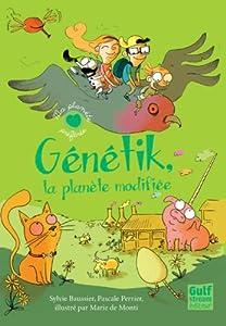"""Afficher """"Génétik, la planète modifiée"""""""