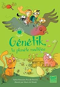 Génétik, la planète modifiée par Sylvie Baussier