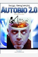 Autobio 2.0 (Italian Edition) Kindle Edition