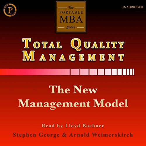 Total Quality Management: The New Management Model