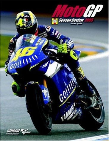 The Official MotoGP Season Review 2005: Official Licensed Product