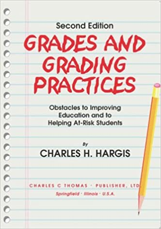 Helping At Risk Students Address >> Grades And Grading Practices Obstacles To Improving Education And