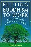 Putting Buddhism to Work, Shinichi Inoue, 4770021240