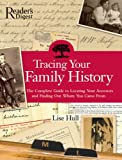 Tracing Your Family History, Lise Hull, 0762105739