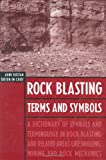 Rock Blasting Terms and Symbols, , 9054104414