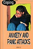 Coping with Anxiety and Panic Attacks, Jordan Lee, 0823932028