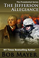 The Jefferson Allegiance (Presidential Series Book 1)