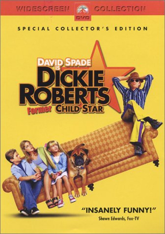 Dickie Roberts - Former Child Star (Widescreen -