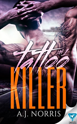 Tattoo Killer (A Tattoo Crimes Novel Book 1) by [Norris, A.J.]