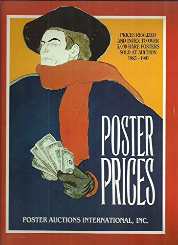 Poster prices: Prices realized and index to over 5,000 rare posters sold at auction 1985-1991 ()