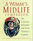 A Woman's Midlife Companion, Naomi Lucks and Melene Smith, 0761510257