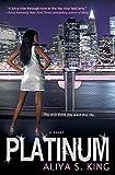 Platinum: A Novel