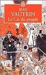 Le Cri du peuple par Vautrin