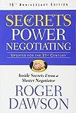 Secrets of Power Negotiating, 15th Anniversary Edition: Inside Secrets from a Master Negotiator