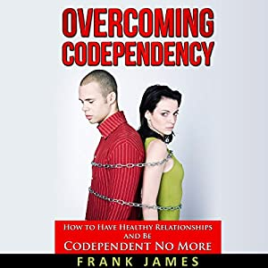 Overcoming Codependency Audiobook