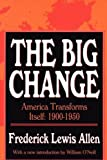 The Big Change: 1st (First) Edition