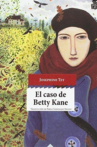 El caso de Betty Kane 34 (Sensibles a las Letras)