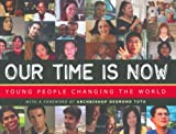 Our Time Is Now, Sheila Kinkade and Christina H. Macy, 0977231909