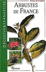 Arbustes de France (Découverte Nature)