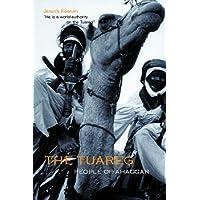 The Tuareg: People of Ahaggar