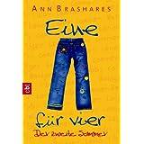 Eine für vier - Der zweite Sommer (EINE FÜR VIER (The Sisterhood of the Traveling Pants) 2) (German Edition)