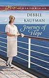 Journey of Hope, Debbie Kaufman, 0373829981