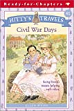 Civil War Days, Ellen Weiss, 0689846711