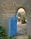 img - for Open Door to Spanish: A Conversation Course for Beginners, Level 1 (3rd Edition) book / textbook / text book