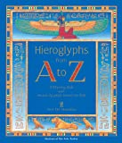 Hieroglyphs from a to Z: A Rhyming Book With Ancient Egyptian Stencils for Kids (English and Egyptian Edition)