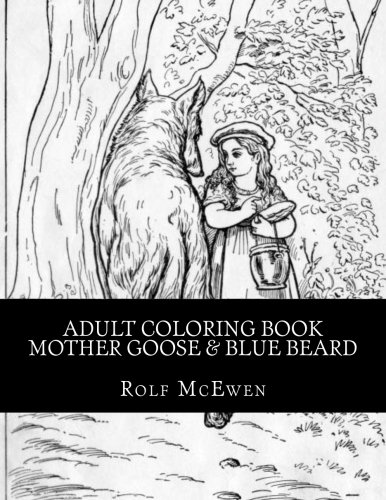 (Adult Coloring Book - Mother Goose & Blue Beard)