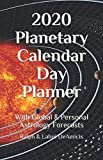 The 2020 Planetary Calendar Day Planner: With Global & Personal Astrology Forecasts