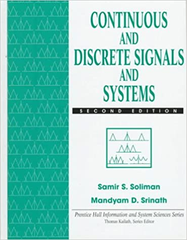 Continuous and discrete signals and systems samir s soliman continuous and discrete signals and systems samir s soliman mandyam d srinath 9780135184738 amazon books fandeluxe Image collections