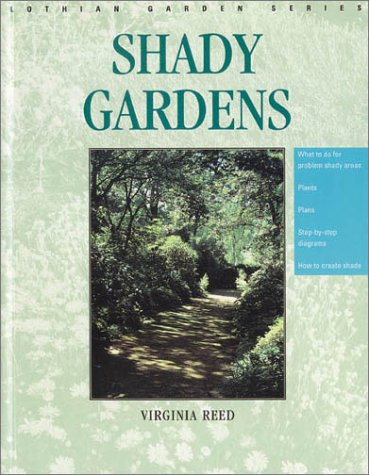Shady Gardens (Lothian Garden Series)