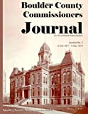 Boulder County Commissioners Journal, 1871-1874, Dina C Carson, 187957991X