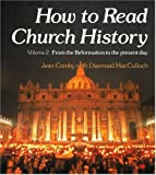 How to Read Church History, Jean Comby and Diarmaid MacCulloch, 0334020360