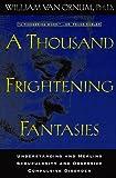 A Thousand Frightening Fantasies, William E. Van Ornum, 0824516052