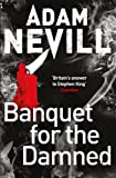 """Banquet for the Damned"" av Adam Nevill"